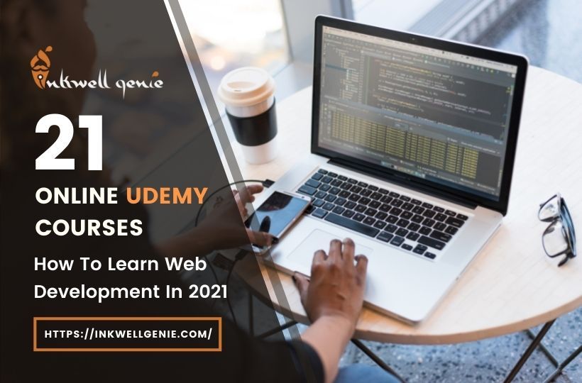 How To Learn Web Development In 2021 Top 21 Online Udemy Courses